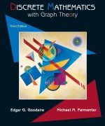 Discrete Mathematics with Graph Theory, 3/E 3rd Edition Edgar G. Goodaire, Michael M. Parmenter Solution Manual