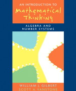 Introduction to Mathematical Thinking: Algebra and Number Systems Will J. Gilbert, Scott A. Vanstone Solution Manual