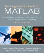 Engineers Guide to MATLAB, 3/E 3rd Edition Solution Manual