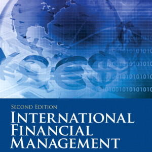 International Financial Management, 2/E 2nd Edition Geert J Bekaert, Robert J. Hodrick Solution Manual