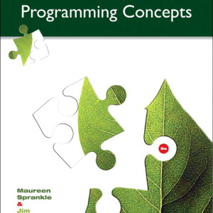 Problem Solving and Programming Concepts, 9/E 9th Edition Maureen Sprankle, Jim Hubbard Solution Manual