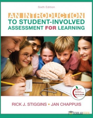 Introduction to Student-Involved Assessment FOR Learning, An, 6/E 6th Edition : 0132563835 Test Bank