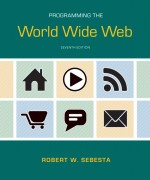 Programming the World Wide Web, 7/E 7th Edition Robert W. Sebesta Solution Manual