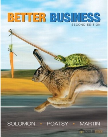 Better Business, 2/E 2nd Edition : 0132672367 Test Bank