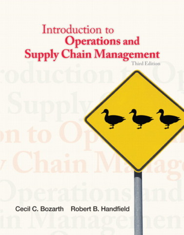 Introduction to Operations and Supply Chain Management, 3/E 3rd Edition Cecil B. Bozarth, Robert B. Handfield Test Bank