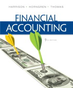 Financial Accounting, 9/E 9th Edition Walter T. Harrison, Charles T. Horngren, C. William Thomas Test Bank