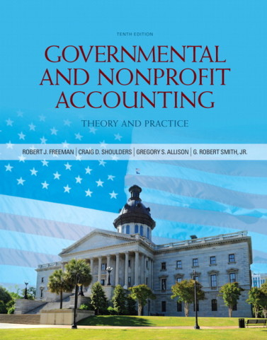 Governmental and Nonprofit Accounting 10th Edition by Freeman Test Bank