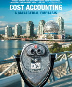 Test Bank for  Cost Accounting: A Managerial Emphasis, Sixth Canadian Edition 6/E 6th Edition