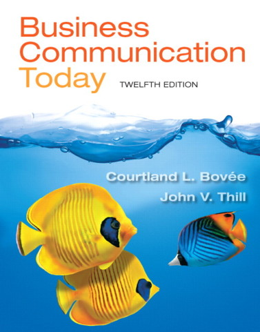Business Communication Today, 12/E 12th Edition Courtland Bovee, John V. Thill Test Bank