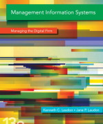 Management Information Systems: Managing the Digital Firm, 13/E 13th Edition Kenneth C. Laudon, Jane P. Laudon Test Bank