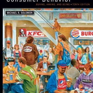 Consumer Behavior 10th edition, 2012 MyMarketingLab with Pearson eText. Michael R. Solomon Solution Manual