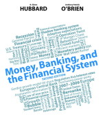 Money, Banking, and the Financial System, 2/E 2nd Edition R. Glenn Hubbard, Anthony Patrick O'Brien Test Bank