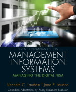 Management Information Systems: Managing the Digital Firm, Seventh Canadian Edition, 7/E 7th Edition Kenneth Laudon, Jane P. Laudon Test Bank