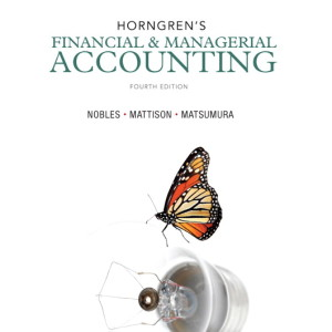 Horngren's Financial & Managerial Accounting, 4/E 4th Edition Tracie L. Nobles, Brenda L. Mattison, Ella Mae Matsumura Test Bank