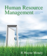 Human Resource Management, 13/E 13th Edition R. Wayne Mondy Test Bank