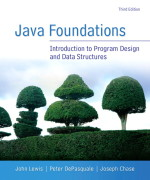 Java Foundations, 3/E 3rd Edition John Lewis, Peter DePasquale, Joe Chase Solution Manual