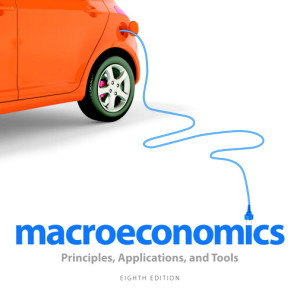 Macroeconomics: Principles, Applications, and Tools, 8/E 8th Edition Arthur O'Sullivan, Steven Sheffrin, Stephen Perez Solution Manual