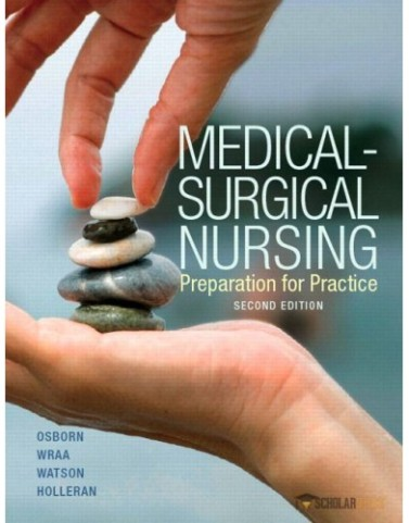 Medical-Surgical Nursing, 2/E 2nd Edition : 0133413438 Solution Manual