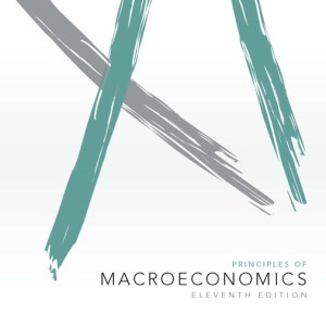 Principles of Macroeconomics, 11/E 11th Edition Karl E. Case, Ray C. Fair, Sharon E Oster Test Bank