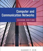 Computer and Communication Networks, 2/E Nader F. Mir Solution Manual