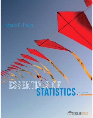 Essentials of Statistics, 5/E 5th Edition : 0133864960 Test Bank