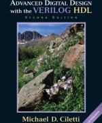 Advanced Digital Design with the Verilog HDL, 2/E 2nd Edition Michael D. Ciletti Solution Manual