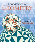 Foundations of Geometry, 2/E 2nd Edition Gerard Venema Solution Manual