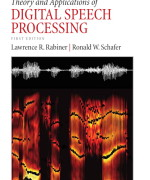 Theory and Applications of Digital Speech Processing Lawrence Rabiner, Ronald Schafer Solution Manual