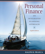 Personal Finance: An Integrated Planning Approach, 8/E 8th Edition Ralph R Frasca Test Bank