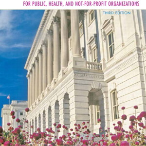 Financial Management for Public, Health, and Not-for-Profit Organizations, 3/E Solution Manual