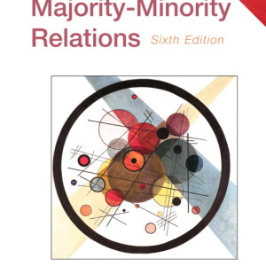 Majority-Minority Relations Census Update, 6/E 6th Edition John E. Farley Test Bank