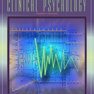 Research Design in Clinical Psychology, 4/E 4th Edition Alan E. Kazdin Test Bank