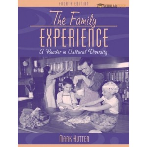 Family Experience, The: A Reader in Cultural Diversity, 4/E 4th Edition : 0205389201 Test Bank