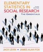 Solution Manual for  and Test Bank for Elementary Statistics in Social Research: Essentials, 3/E 3rd Edition Jack A. Levin, James Alan Fox