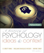 A History of Psychology: Ideas & Context 5/E 5th Edition D. Brett King, Boulder Wayne Viney, William Douglas Woody Test Bank
