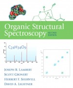 Organic Structural Spectroscopy, 2/E 2nd Edition Joseph B. Lambert, Scott Gronert, Herbert F. Shurvell, David Lightner, Robert Graham Cooks Solution Manual