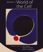 Becker's World of the Cell, 8/E 8th Edition Jeff Hardin, Gregory Paul Bertoni, Lewis J. Kleinsmith Test Bank