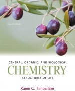 General, Organic, and Biological Chemistry: Structures of Life 4/E 4th Edition Karen C. Timberlake Test Bank