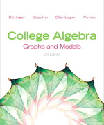 College Algebra: Graphs and Models, 5/E 5th Edition Marvin L. Bittinger, Judith A. Beecher, David J. Ellenbogen, Judith A. Penna Solution Manual
