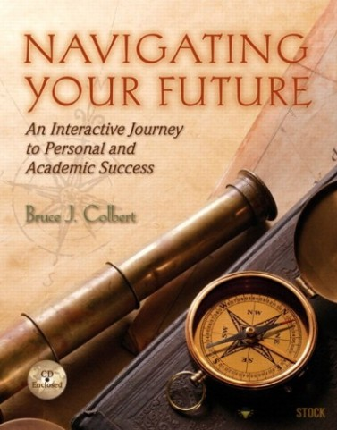 Navigating Your Future: Interactive Journey to Personal and Academic Success : 0321952499 Test Bank