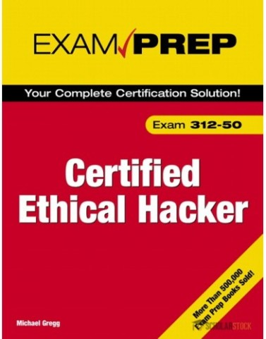 Certified Ethical Hacker Exam Prep : 0789735318 Test Bank