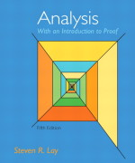 Analysis with an Introduction to Proof, 5/E 5th Edition Steven R. Lay Solution Manual