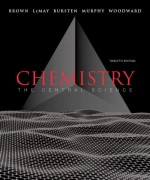 Chemistry: The Central Science 12/E Brown, LeMay, Bursten, Murphy, woodward Solution Manual