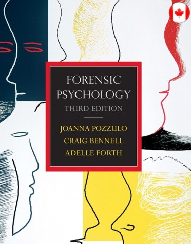 Forensic Psychology 3/E 3rd Edition Joanna Pozzulo, Craig Bennell, Adelle Forth Test Bank
