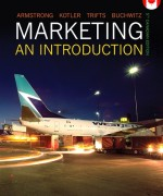 Marketing: An Introduction, Fifth Canadian Edition Gary Armstrong, Philip Kotler, Valerie Trifts, Lilly Anne Buchwitz Test Bank