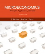 Microeconomics: Principles, Applications and Tools Arthur O'Sullivan, Steven Sheffrin, Steve Perez Test Bank