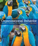 Organizational Behavior, 16/E 16th Edition Stephen P. Robbins, Timothy A. Judge Solution Manual