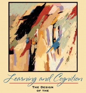 Learning and Cognition: The Design of the Mind Michael E. Martinez Test Bank