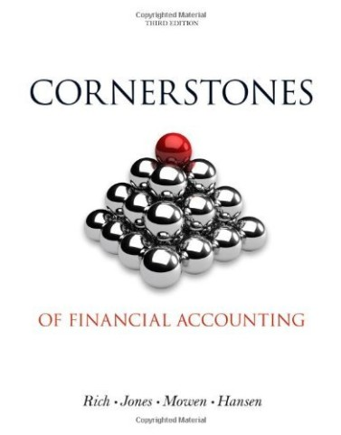Cornerstones of Financial Accounting Rich Jones Mowen Hansen 3rd Edition Solution Manual