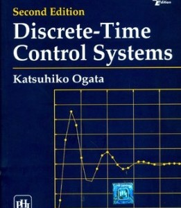 Discrete-Time Control Systems, 2/E 2nd Edition Katsuhiko Ogata Solution Manual